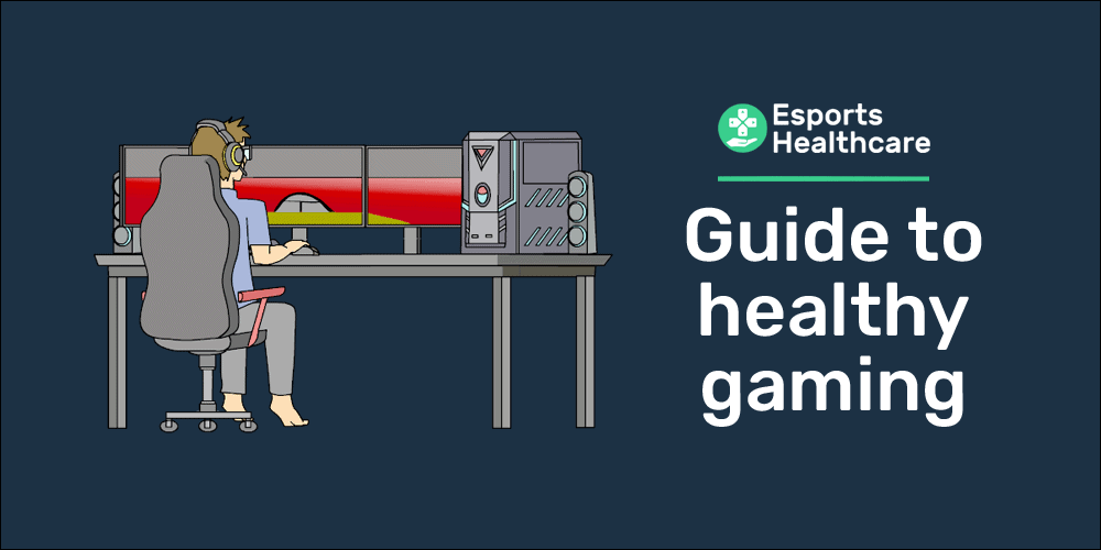 guide to healthy gaming