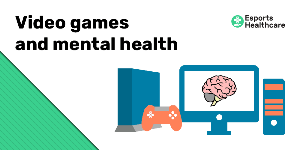 Video games and mental health