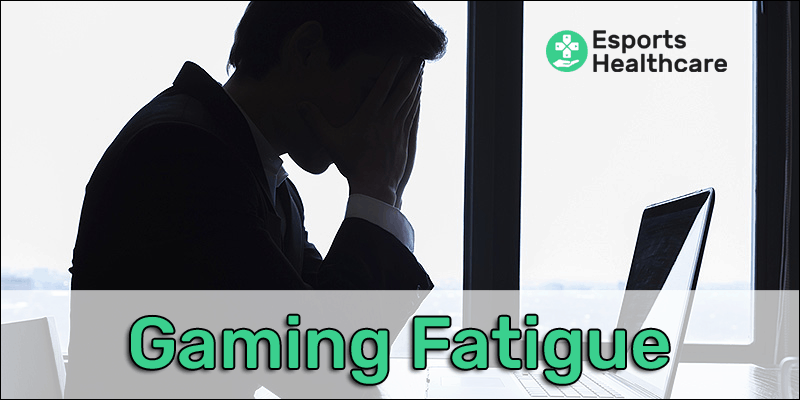 gaming fatigue