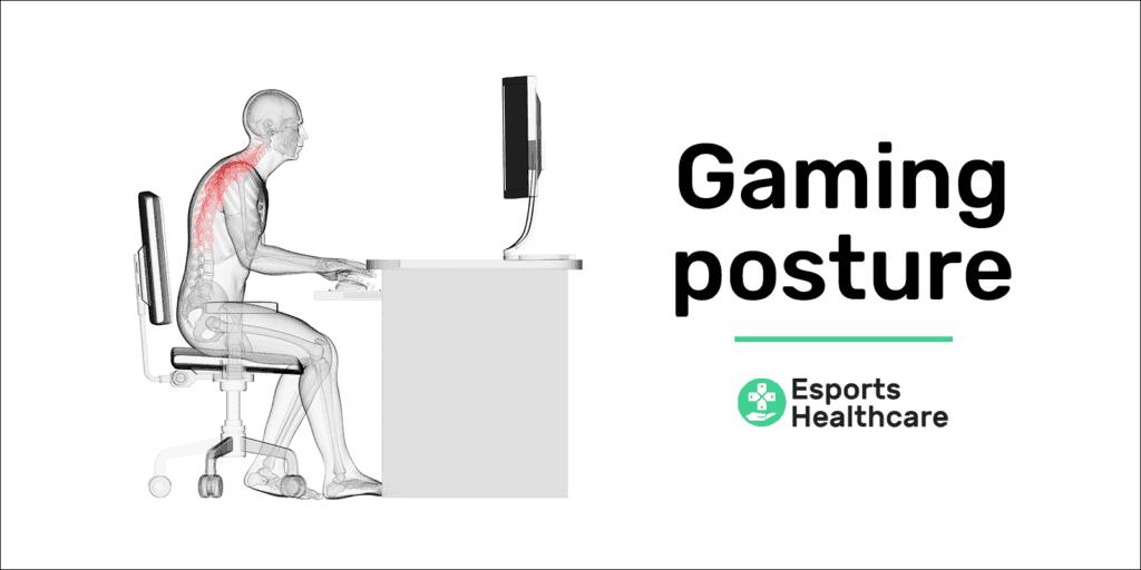 Gaming posture