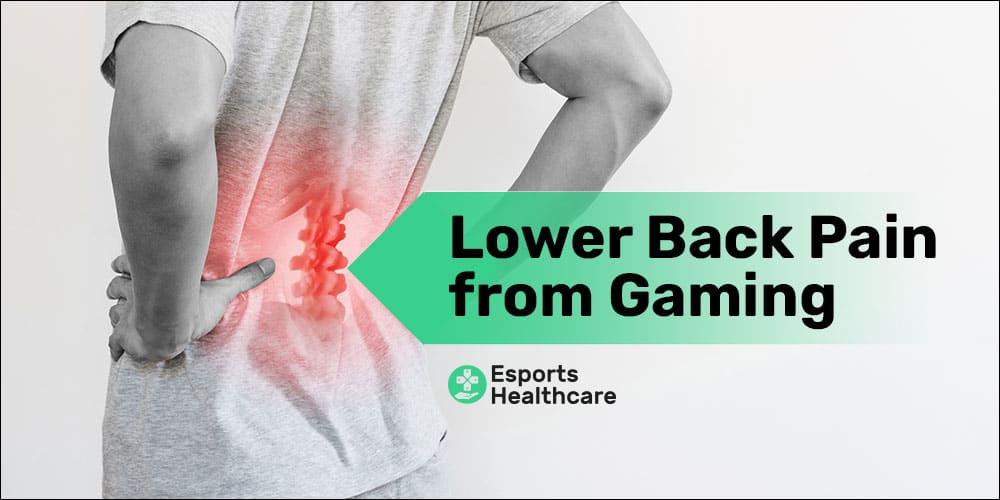 lower back pain from gaming