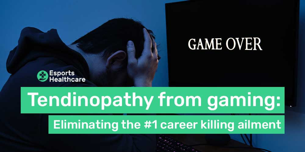 Tendinopathy in gaming